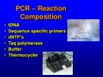 pcr reaction composition