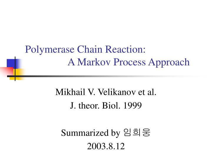 polymerase chain reaction a markov process approach n.
