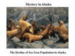 the decline of sea lion population in alaska