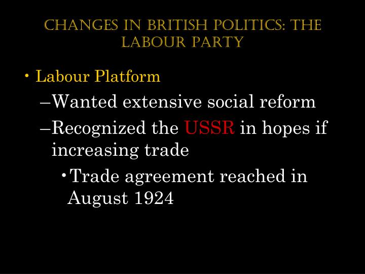 Changes in British Politics: The labour Party
