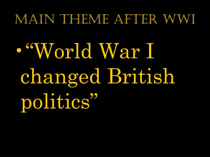 Main theme after wwi