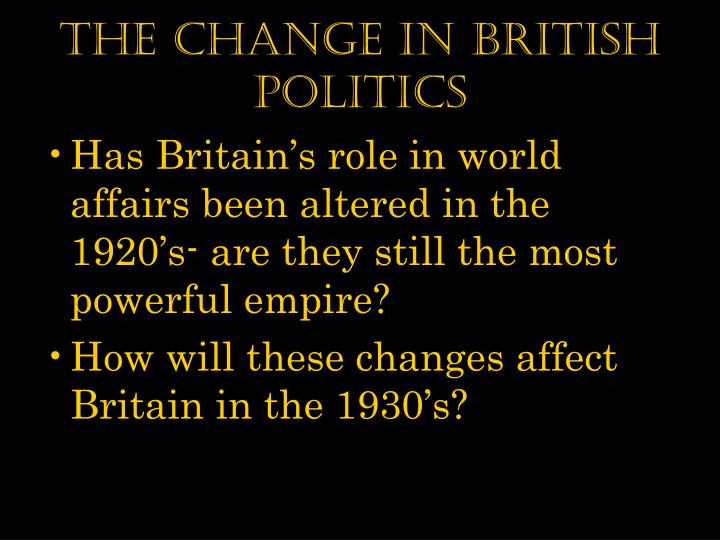The Change in British Politics