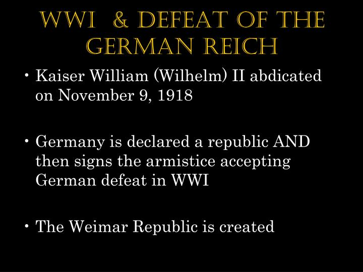 wwi  & defeat of the German reich
