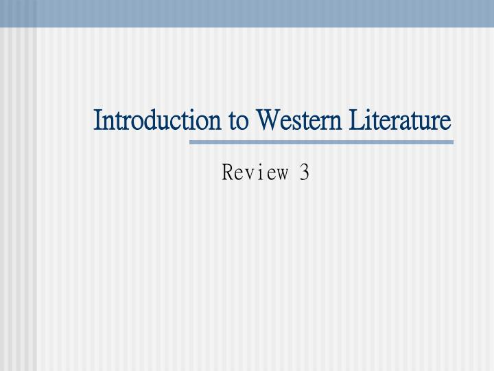 introduction of western literature