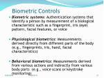 biometric controls