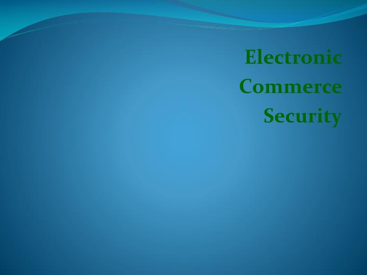 electronic commerce security n.