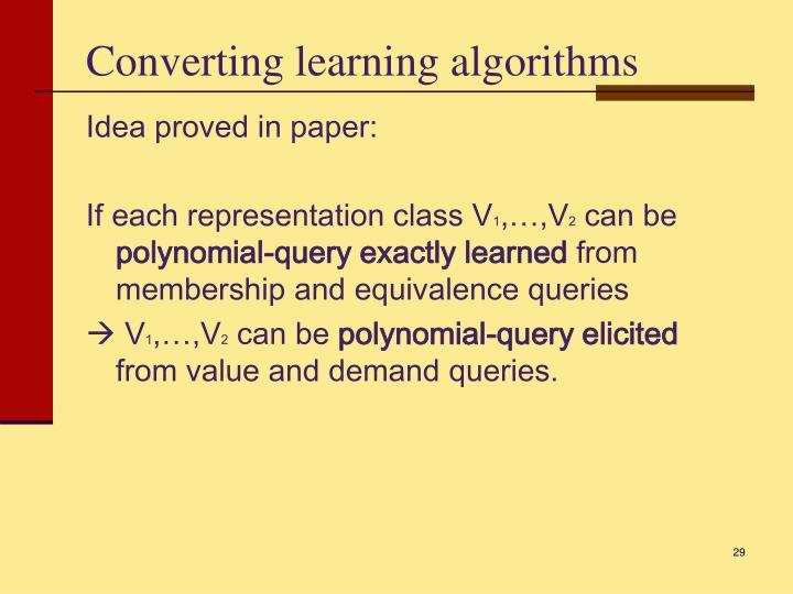 Converting learning algorithms