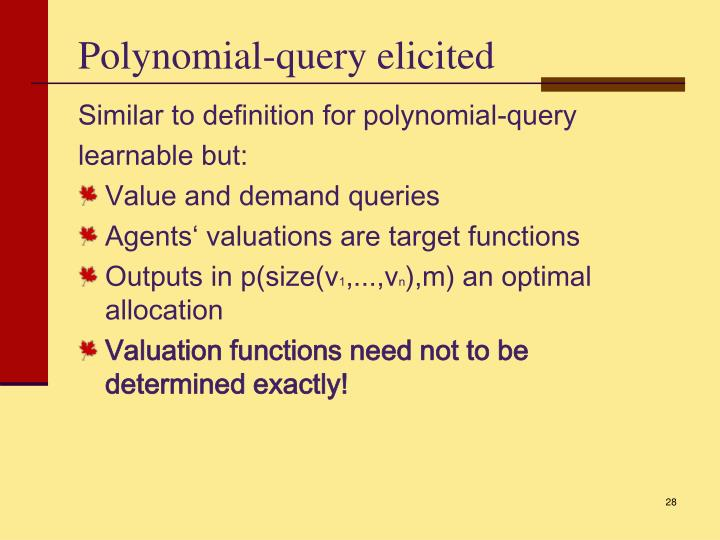 Polynomial-query elicited