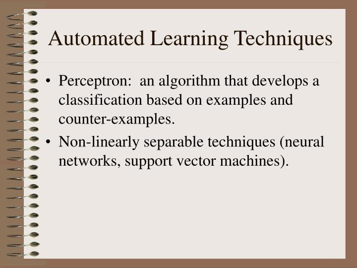Automated Learning Techniques
