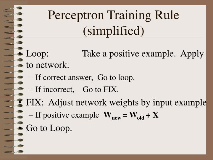 Perceptron Training Rule (simplified)