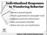 individualized responses to wandering behavior