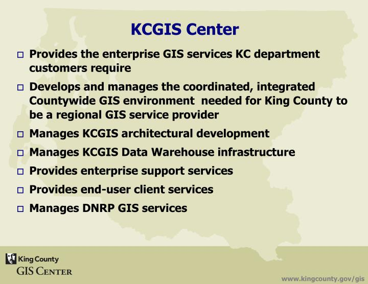 Provides the enterprise GIS services KC department customers require