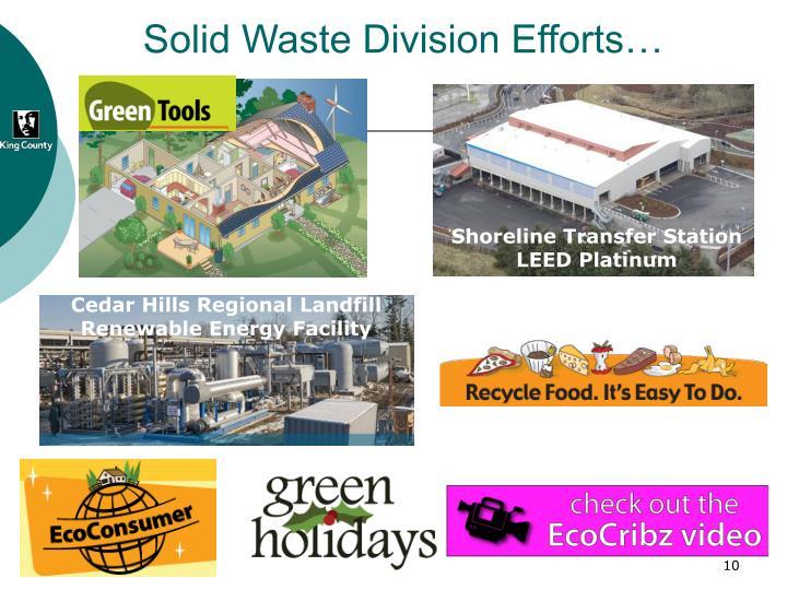 Solid Waste Division Efforts…