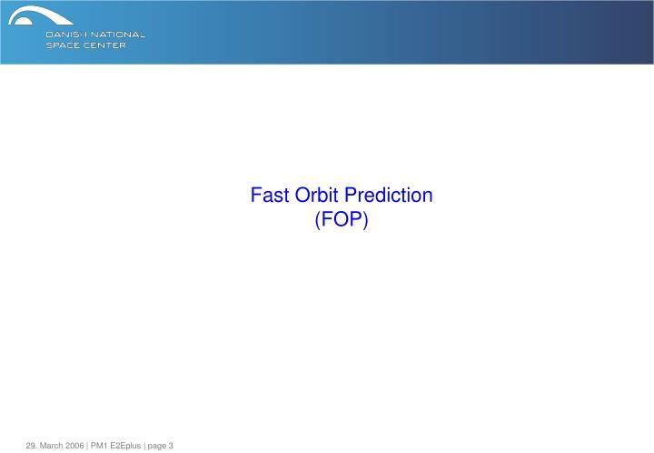 Fast orbit prediction fop