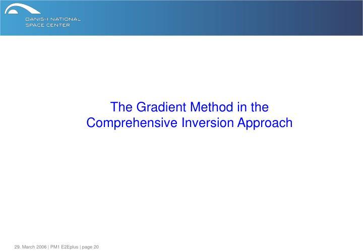 The Gradient Method in the