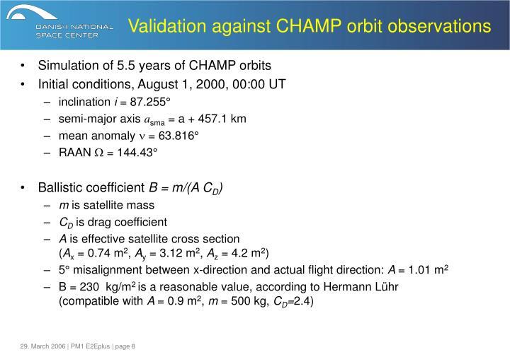 Validation against CHAMP orbit observations