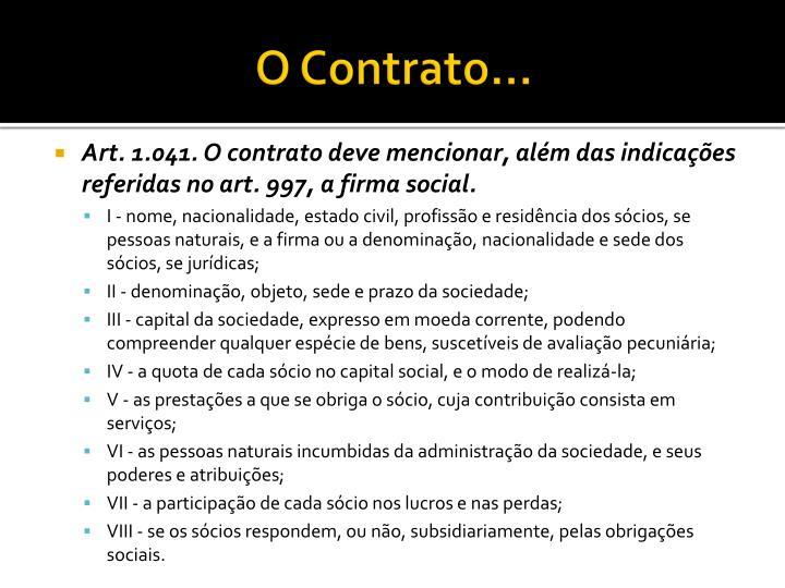 O Contrato...