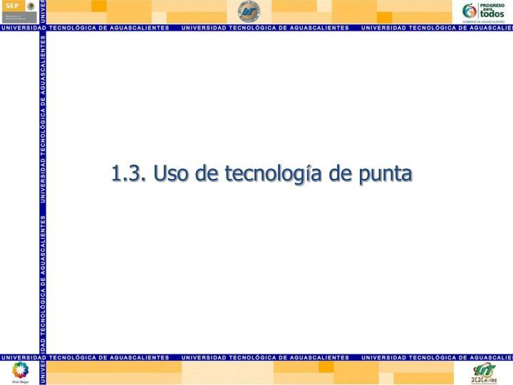 1.3. Uso de tecnolog