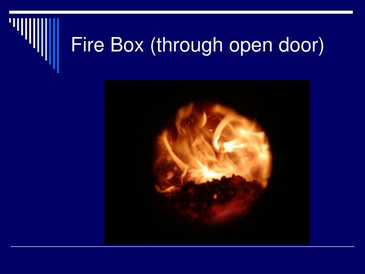 Fire Box (through open door)