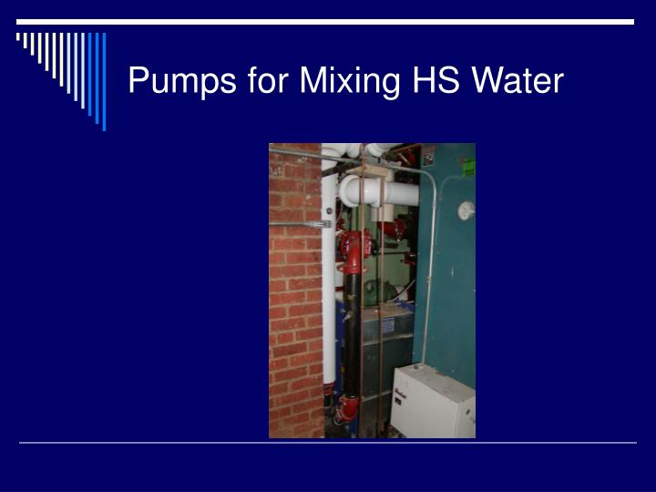 Pumps for Mixing HS Water