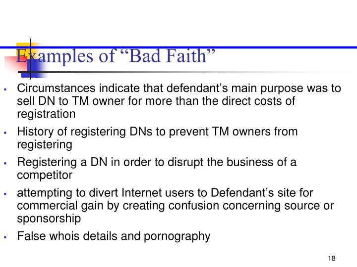 "Examples of ""Bad Faith"""