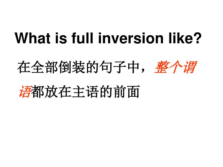 What is full inversion like?