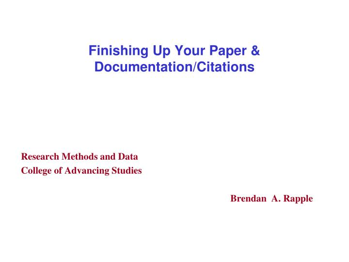 finishing up your paper documentation citations n.
