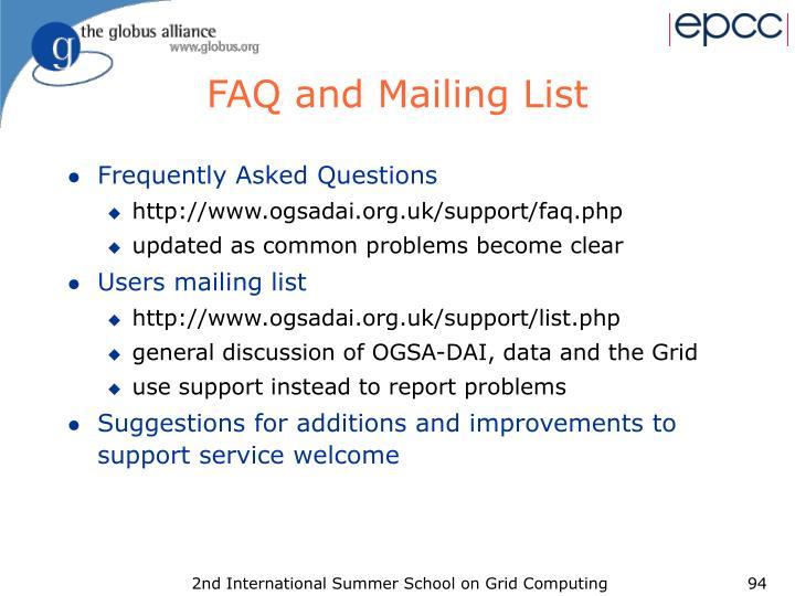 FAQ and Mailing List