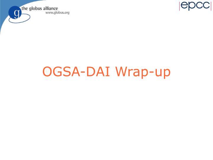 OGSA-DAI Wrap-up
