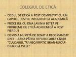 colegiul de etic