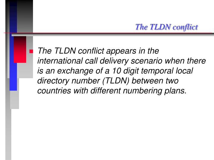 The tldn conflict