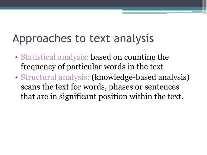 Approaches to text analysis