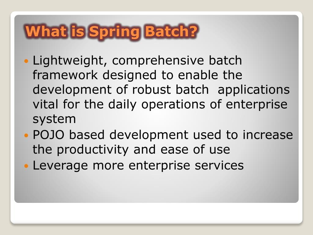 Spring Batch PowerPoint Presentation