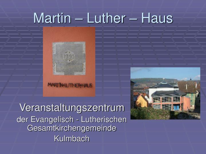 Martin luther haus