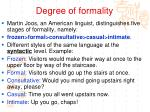 degree of formality