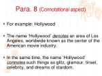 para 8 connotational aspect1