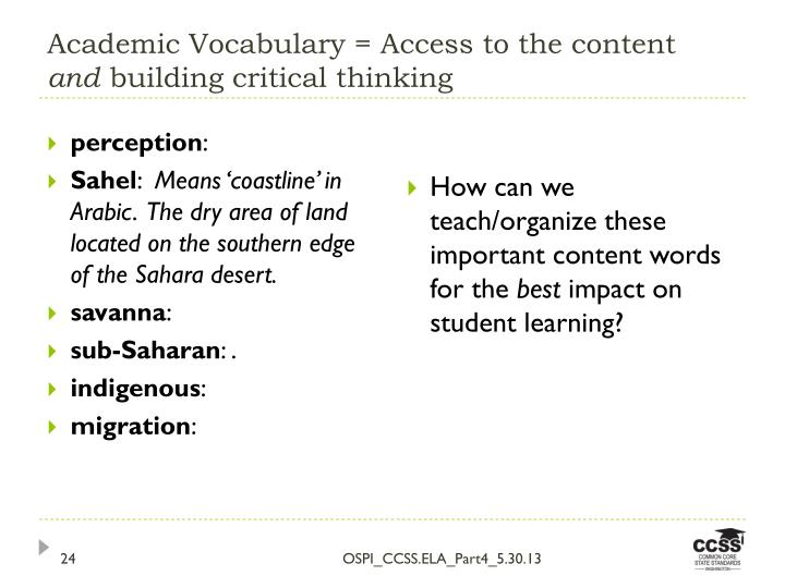 Academic Vocabulary = Access to the content