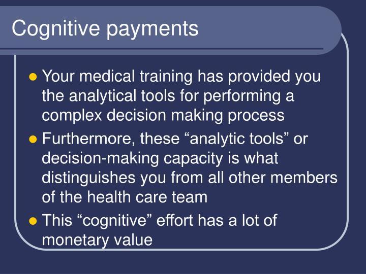 Cognitive payments