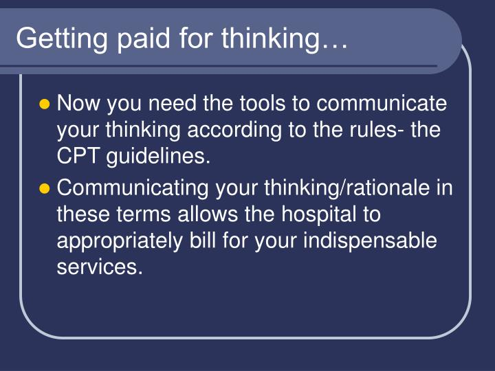 Getting paid for thinking…