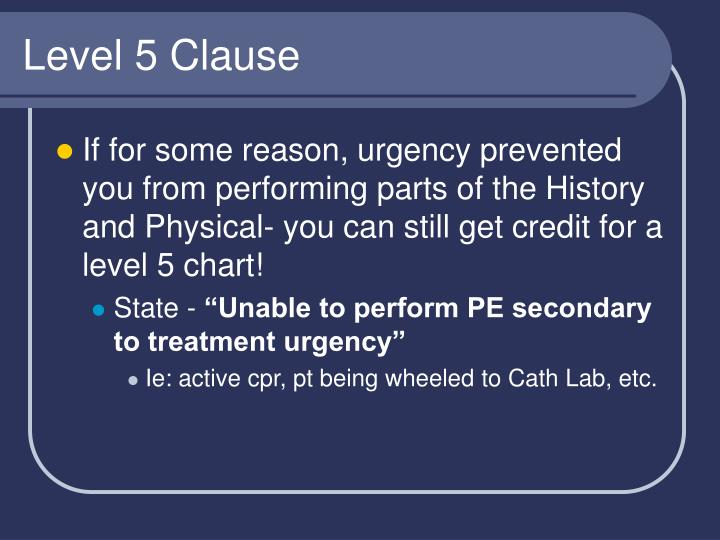 Level 5 Clause