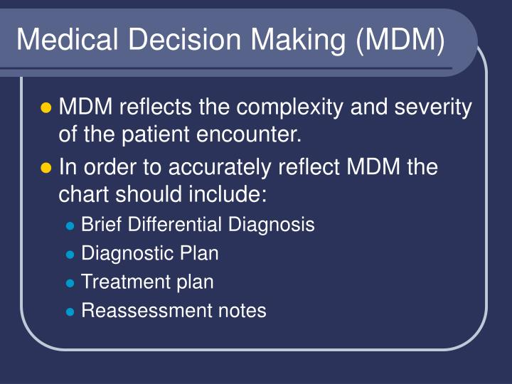 Medical Decision Making (MDM)