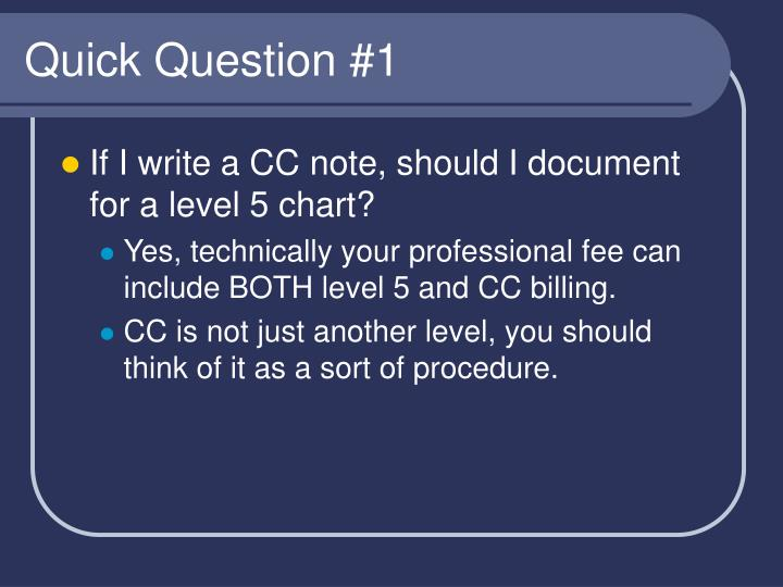 Quick Question #1