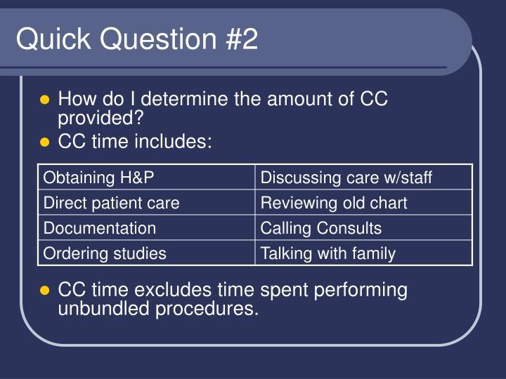 Quick Question #2