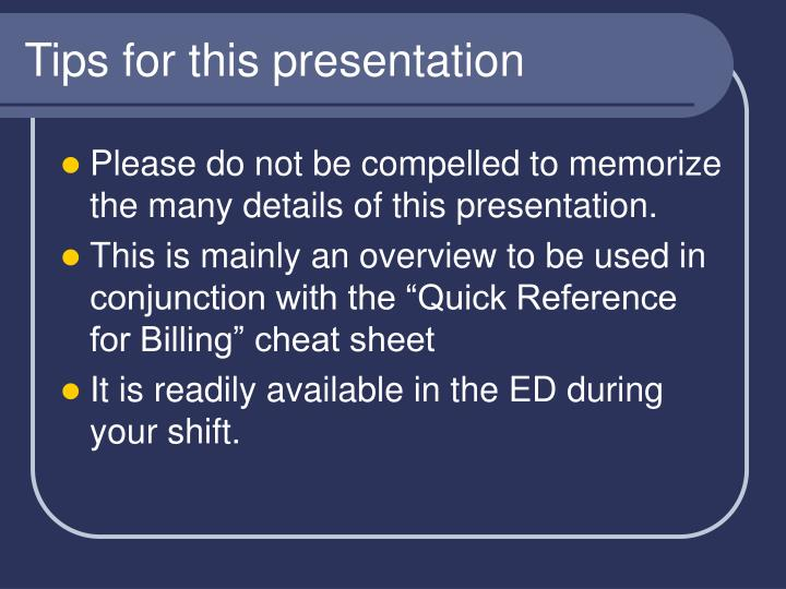 Tips for this presentation