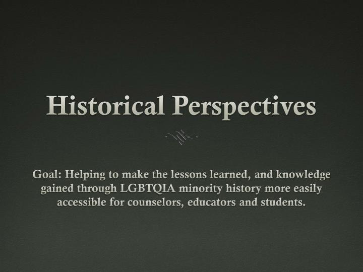 historical perspectives n.