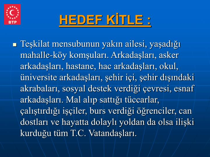 HEDEF KİTLE :