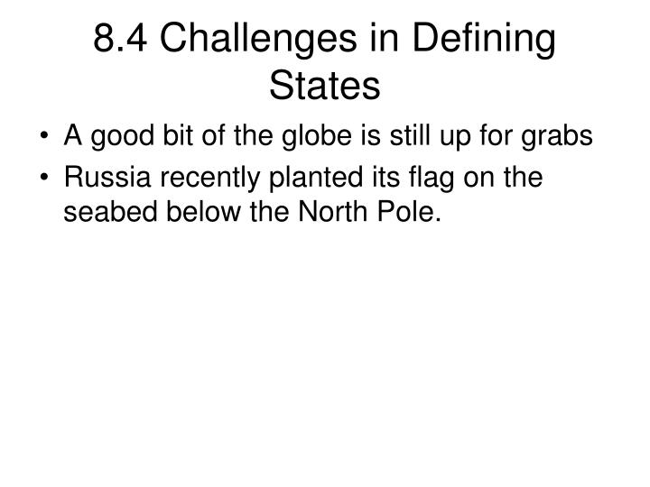 8.4 Challenges in Defining States