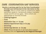 care coordination gap services