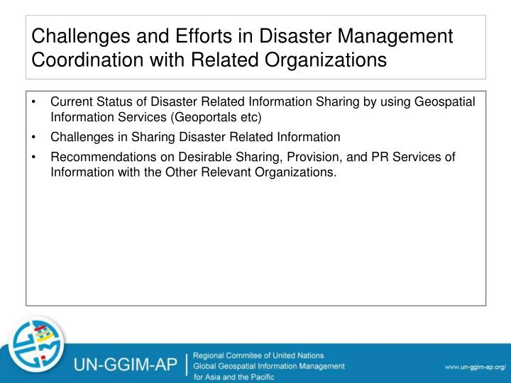 Challenges and Efforts in Disaster Management Coordination with Related Organizations