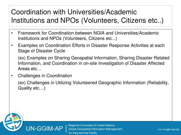 Coordination with Universities/Academic Institutions and NPOs (Volunteers, Citizens etc..)